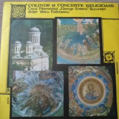 Colinde si concerte religioase disc vinyl lp corul filarmonicii enescu enachescu, VINIL, electrecord