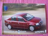 INSTRUCTIUNI DE UTILIZARE LOGAN , IN LIMBA ROMANA !