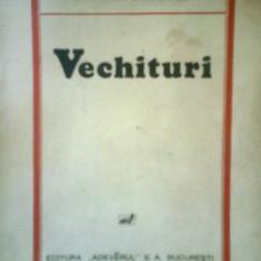 Vechituri - RADU D. ROSETTI (1936) - Carte veche