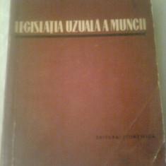 LEGISLATIA UZUALA A MUNCII ~ L. MILLER - Carte Dreptul muncii