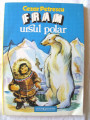 FRAM URSUL POLAR, Ed. V, Cezar Petrescu. Ilustratii de N.N. Tonitza. Carte noua