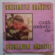 Disc vinil vinyl pick-up ELECTRECORD CONSTANTIN DRAGHICI Canta Compozitii Proprii Slow Shake Twist FORMAT MIC rar vechi colectie