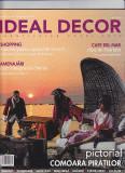 Doua reviste Ideal Decor, nr 49 iulie august 2008 si 56 aprilie 2009
