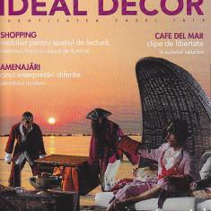 Doua reviste Ideal Decor, nr 49 iulie august 2008 si 56 aprilie 2009 - Revista casa