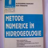 METODE NUMERICE IN HIDROGEOLOGIE - ALEXANDRU DANCHIV SI DAN STEMATIU