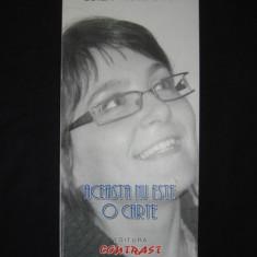 LUIZA MOLDOVAN - ACEASTA NU ESTE O CARTE {cu autograful si dedicatia autorului}