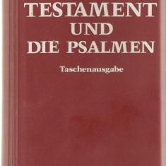 DAS NEUE TESTAMENT UND PSALMEN - NOUL TESTAMENT SI PSALMII