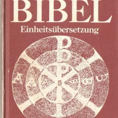 DIE BIBEL EINHEITSUBERSETZUNG { traducere interconfesionala protestanti catolici limba germana } - Biblia