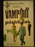Vampirii printre noi-Rosemary Ellen Guiley, 1993