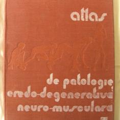 ATLAS DE PATOLOGIE EREDO-DEGENERATIVA NEURO-MUSCULARA, Dr. Mihai Popescu, 1989 - Carte Neurologie