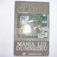 MANIA LUI DUMNEZEU - Arthur C. Clarke,r8,RF4/4