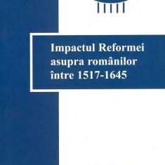 IMPACTUL REFORMEI ASUPRA ROMANILOR INTRE 1517-1645 { BIBLIA, REFORMA, PROTESTANTI, SCRIPTURA, LUTHER, CALVIN}