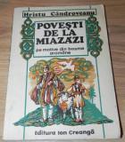 HRISTU CANDROVEANU - POVESTI DE LA MIAZAZI PE MOTIVE DIN BASME AROMANE. aromani