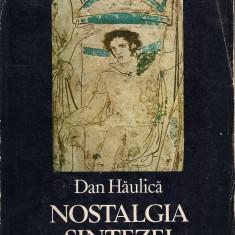 Dan Haulica - Nostalgia sintezei
