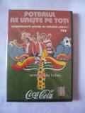 PELE - FOTBALUL NE UNESTE PE TOTI . DVD