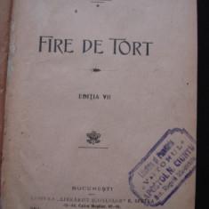 G. COSBUC - FIRE DE TORT * ZIARUL UNUI PIERDE VARA { 1918, 1916, 2 carti colegate } - Roman