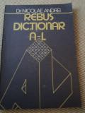 Rebus Dictionar Nicolae Andrei Rebus Dictionar A L vol 1 carte hobby, Alta editura