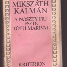 Mikszath Kalman - A Noszty Fiu Esete Toth Marival (Lb. Maghiara)