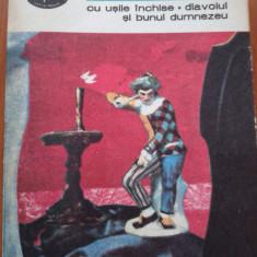 Cu usile inchise/ Diavolul si bunului Dumnezeu - Jean Paul Sartre - Roman, Anul publicarii: 1981