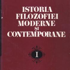 ION BANU, ION BANSOIU, GH. AL. CAZAN s.a. - ISTORIA FILOZOFIEI MODERNE SI CONTEMPORANE VOL 1 ( DE LA RENASTERE LA EPOCA LUMINILOR ) - Filosofie