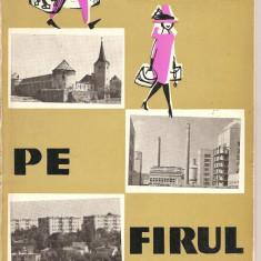 (C2212) PE FIRUL OLTULUI, TEXT: GRAUR, GUSETOIU, FLORESCU, ILUSTRATII: STANESCU, HARTI: MARINACHE SI AMUZA, EDITURA MERIDIANE, BUCURESTI, 1966 - Harta Topografica