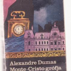 Alexander Dumas - Monte-Cristo grofja Vol. 2 (Lb. Maghiara)