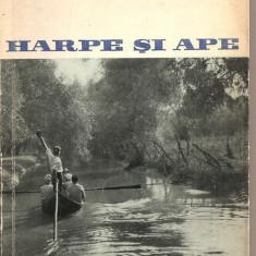 (C2173) HARPE SI APE DE ILIE PURCARU, EDITURA TINERETULUI, 1962, ALBUM DUNAREAN