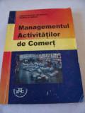 Cumpara ieftin MANAGEMENTUL ACTIVITATILOR DE COMERT - DANIELA MIHAI SI  CONSTANTIN DRAGHICI .