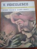 IUBIRE MAGICA / ZAHEI ORBUL - V. Voiculescu
