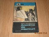 ANONIMA DE MIERCURI - RODICA OJOG BRASOVEANU, 1984, Rodica Ojog-Brasoveanu