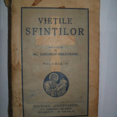 Vietile Sfintilor Prelucrate de Lascarov-Moldovanu, vol IV