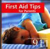 Carte de primul ajutor pentru parinti, in engleza First Aid Tips 911