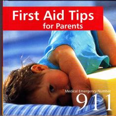 Carte de primul ajutor pentru parinti, in engleza First Aid Tips 911 - Curs Limba Engleza