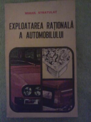 Exploatarea rationala a automobilului de Mihail Stratulat foto