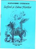 Alexandru Cvitenco, Zefirel si Zana Florilor, 32 pagini, noua