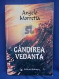 Cumpara ieftin ANGELO MORRETTA ( DAN PETRASINCU ) - GANDIREA VEDANTA , 1996, Alta editura