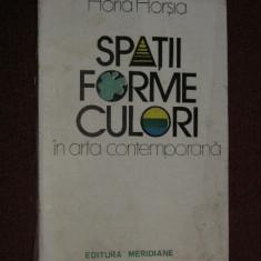 Horia Horsia - Spatii, Forme, Culori in arta contemporana (autograf)