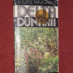 Delta Dunarii Ghid (include Harta Turistica) - Eugen Panighiant - Ghid de calatorie