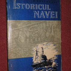 Istoricul navei - B. Kozlowski - Carti Transporturi