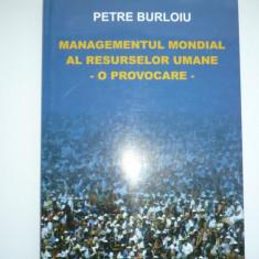 Carte Managementul Mondial al Resurselor Umane - P. Burloiu - Carte Resurse umane