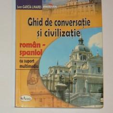 Ghid de conversatie si civilizatie roman - spaniol - 2+1 gratis toate licitatiile - RBK 1403