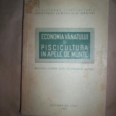 Economia vanatului si piscicultura in apele de munte(manual pentru scolile tehnice silvice) - Carte de aventura