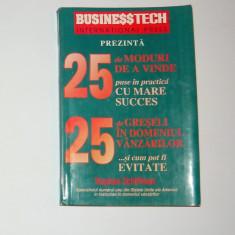 Vanzari - 25 moduri de a vinde si greseli - BUSINESS TECH - 2+1 gratis toate licitatiile - RBK 1430 - Carte afaceri