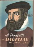 (C2225) CU MAGELLAN IN JURUL LUMII DE A. PIGAFETTA