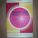 Tehnologia produselor de cofetari - -D.Enache