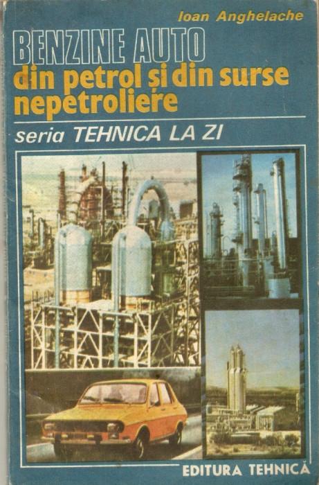 Benzine auto din petrol si din alte surse nepetroliere