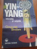 YIN-YANG SECRETE SI RETETE - Gregorian Bivolaru