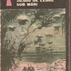 (C2427)   20.000 DE LEGHE SUB MARI DE JULES VERNE, EDITURA TINERETULUI, BUCURESTI, 1968, TRADUCERE DE LUCIA DONEA SADOVEANU SI GELLU NAUM