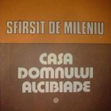 RADU TUDORAN - SFARSIT DE MILENIU - CASA DOMNULUI ALCIBIADE V. 1