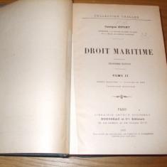 DROIT MARITIME -- George Ripert -- Tome II, 1929, 1076 p.; text: franceza - Carte Drept international